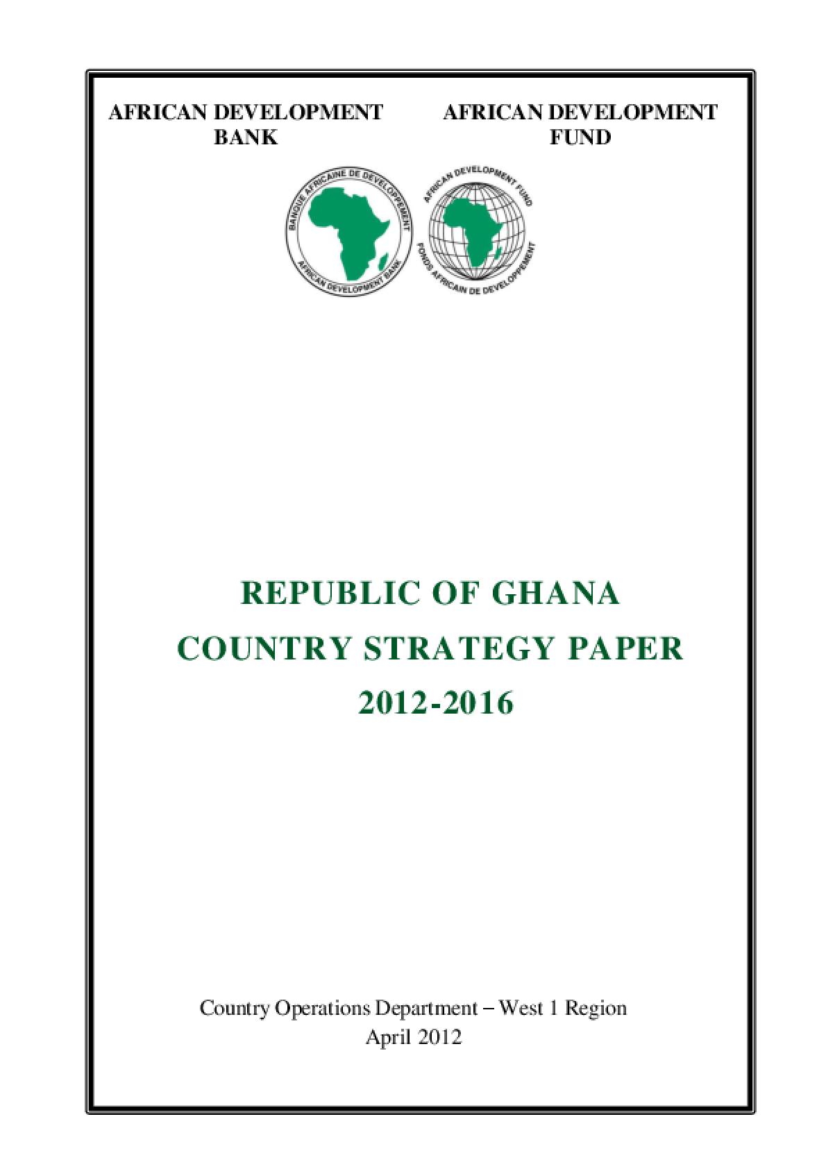 Republic of Ghana Country Strategy Paper 2012-2016