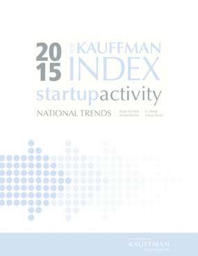 The Kauffman Index 2015: Startup Activity National Trends