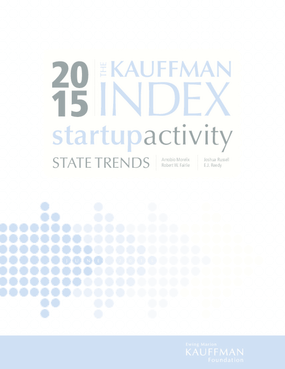 The Kauffman Index 2015: Startup Activity State Trends
