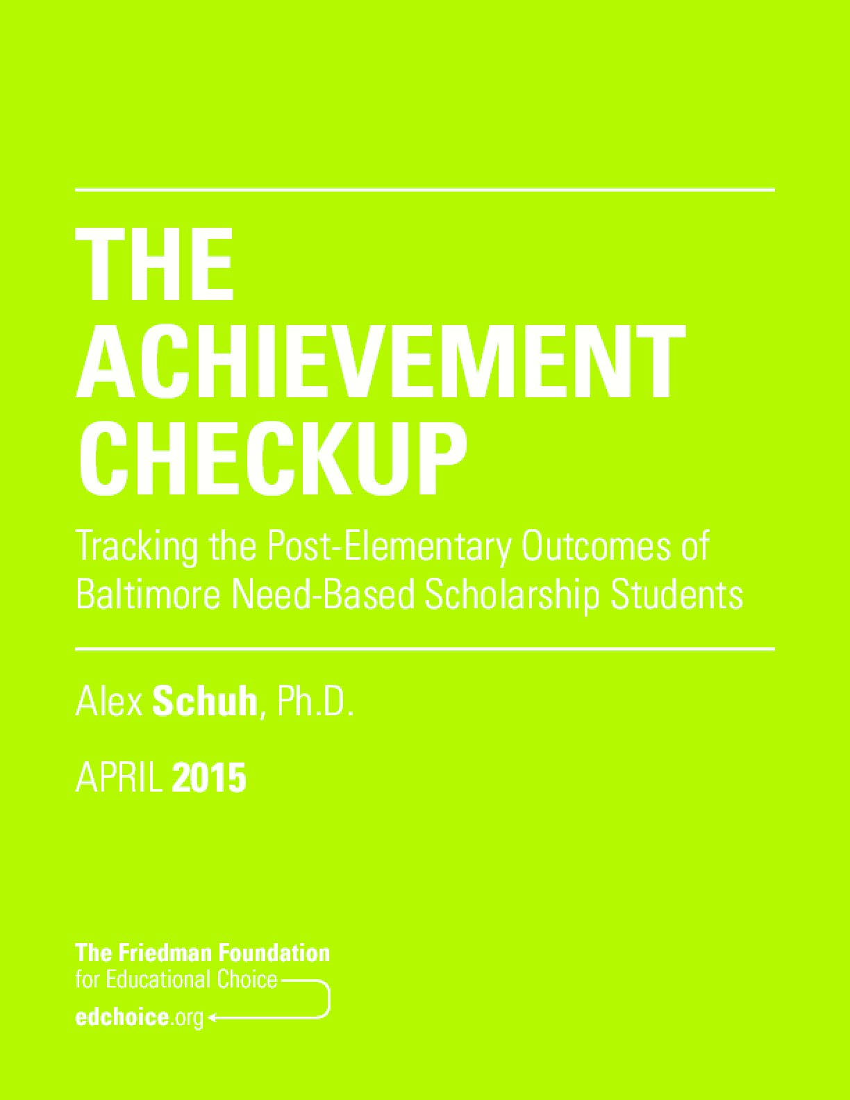 The Achievement Checkup: Tracking the Post-Elementary Outcomes of Baltimore Need-Based Scholarship Students