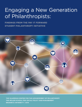 Engaging a New Generation of Philanthropists: Findings from the Pay IT Forward Student Philanthropy Initiative