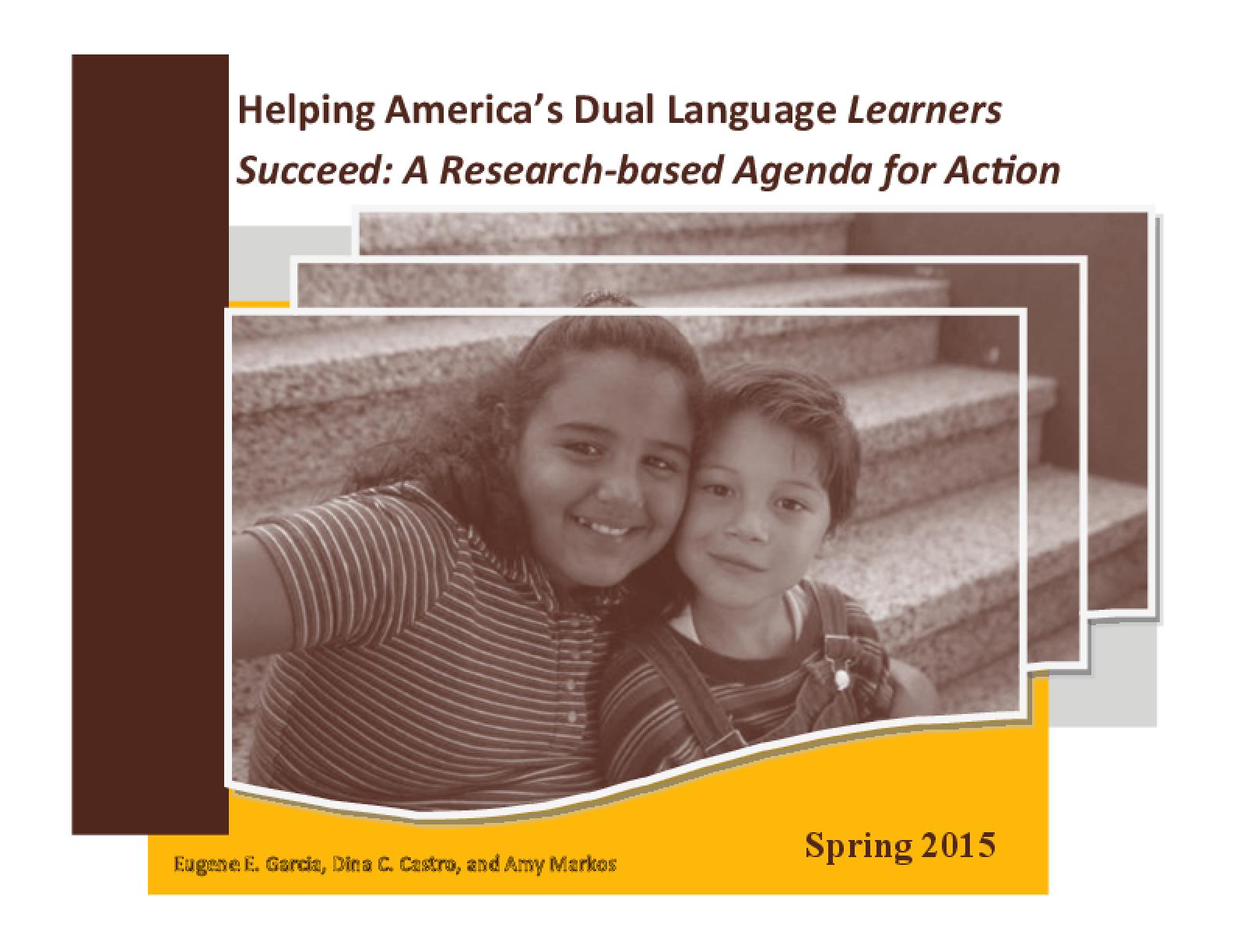 Helping America's Dual Language Learners Succeed: A Research-based Agenda for Action
