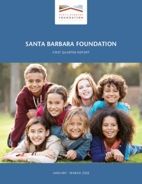 Santa Barbara Foundation: First Quarter Report