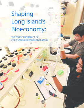 Shaping Long Island's Bioeconomy: The Economic Impact of Cold Spring Harbor Laboratory