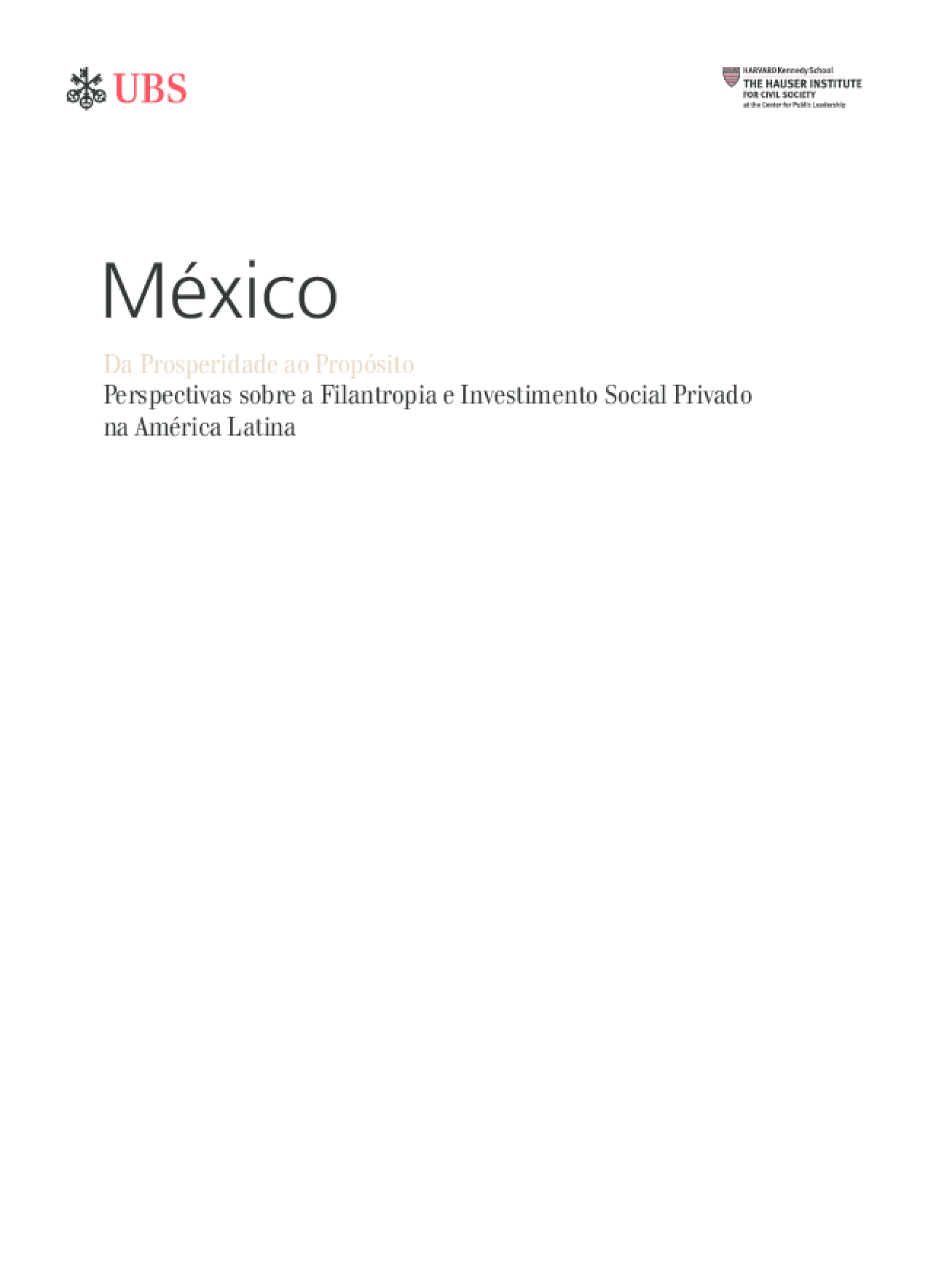 Da Prosperidade ao Propósito: Perspectivas sobre a Filantropia e Investimento Social Privado na América Latina - México