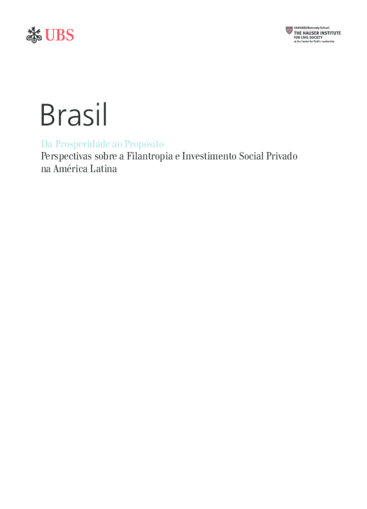 Da Prosperidade ao Propósito: Perspectivas sobre a Filantropia e Investimento Social Privado na América Latina - Brasil