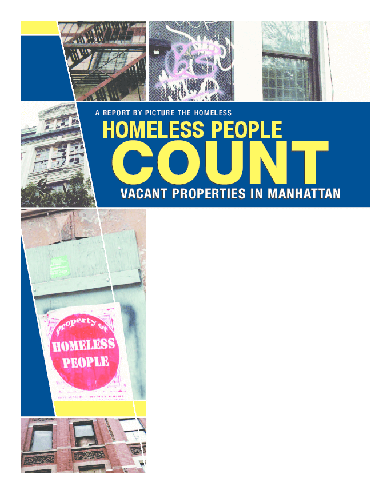 Homeless People Count: Vacant Properties in Manhattan