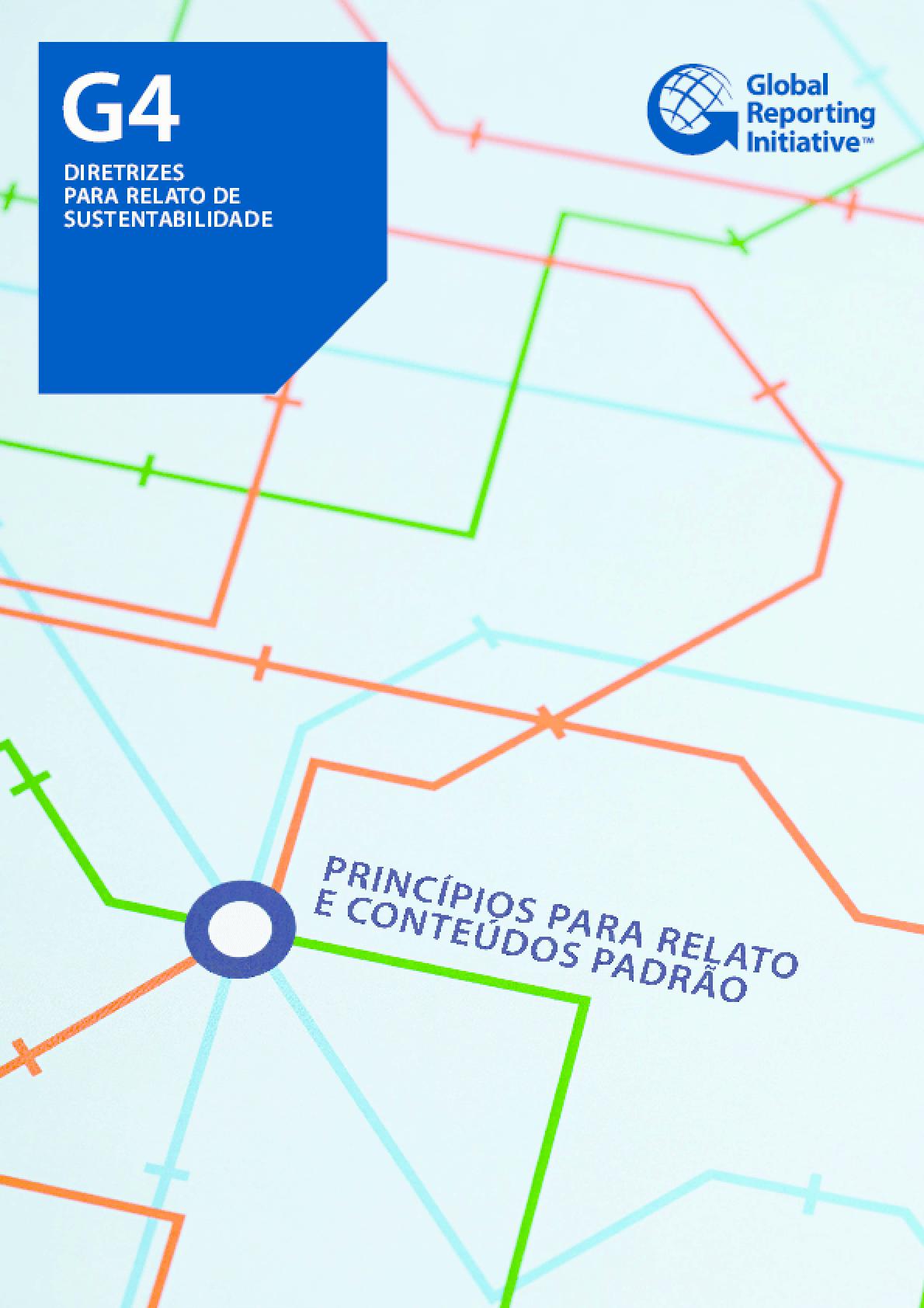 Global Reporting Initiative - G4 - Princípios para Relato e Conteúdos Padrão