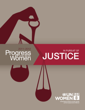 Progress of the World's Women 2011-2012: In Pursuit of Justice