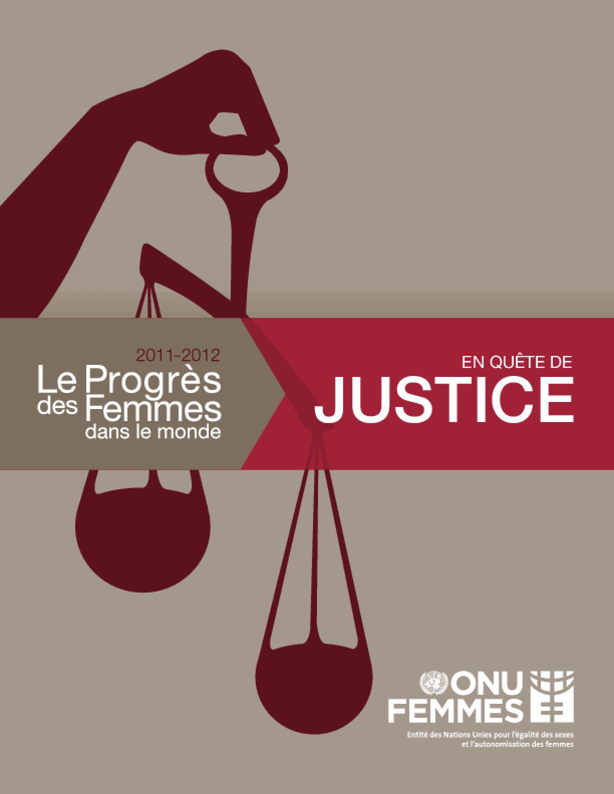 Le progrès des femmes dans le monde 2011 -- 2012 : en quête de justice