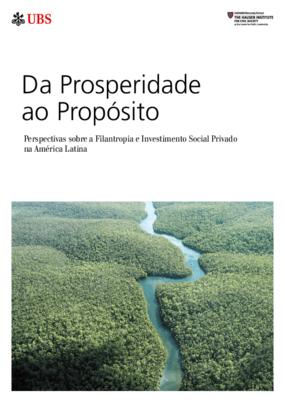 Da Prosperidade ao Propósito: Perspectivas sobre a Filantropia e Investimento Social Privado na América Latina