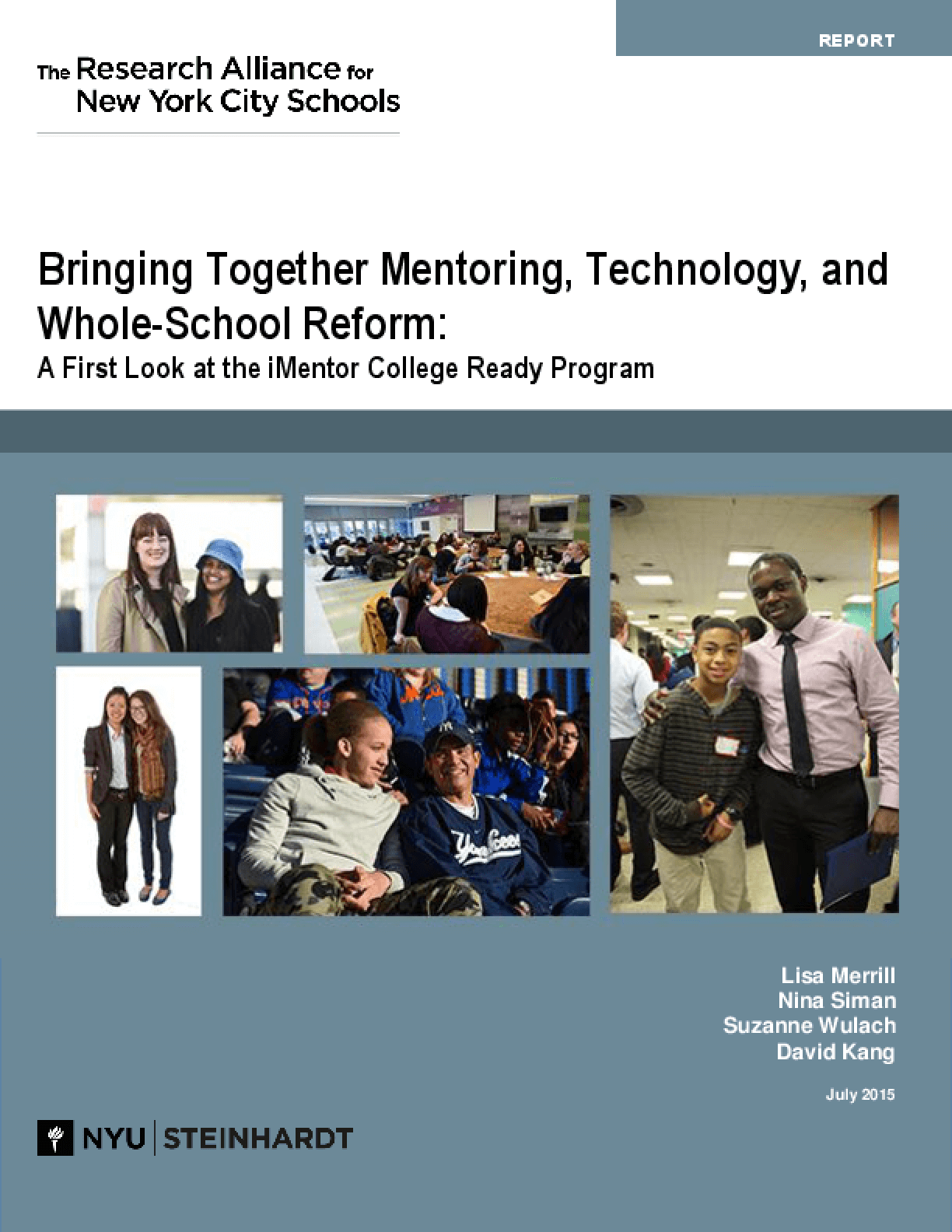 Bringing Together Mentoring, Technology, and Whole-School Reform: A First Look at the iMentor College Ready Program
