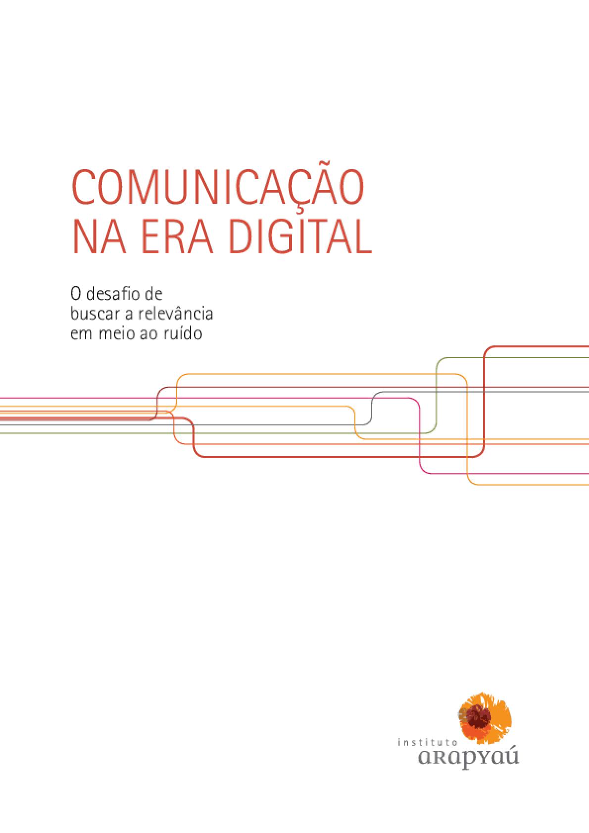 Comunicação na era digital: o desafio de buscar relevância em meio ao ruído