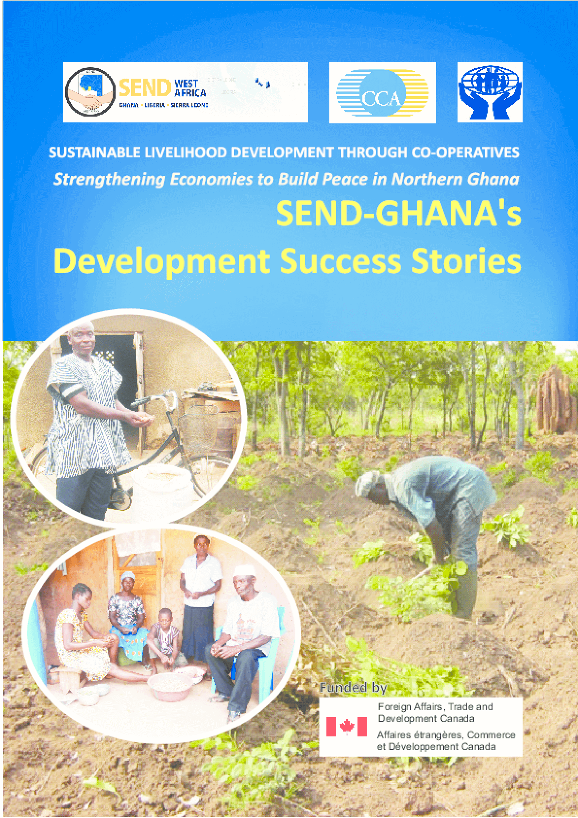 Sustainable Livelihood Development Through Co-operatives, Strengthening Economies to Build Peace in Northern Ghana: SEND-Ghana's Development Success Stories