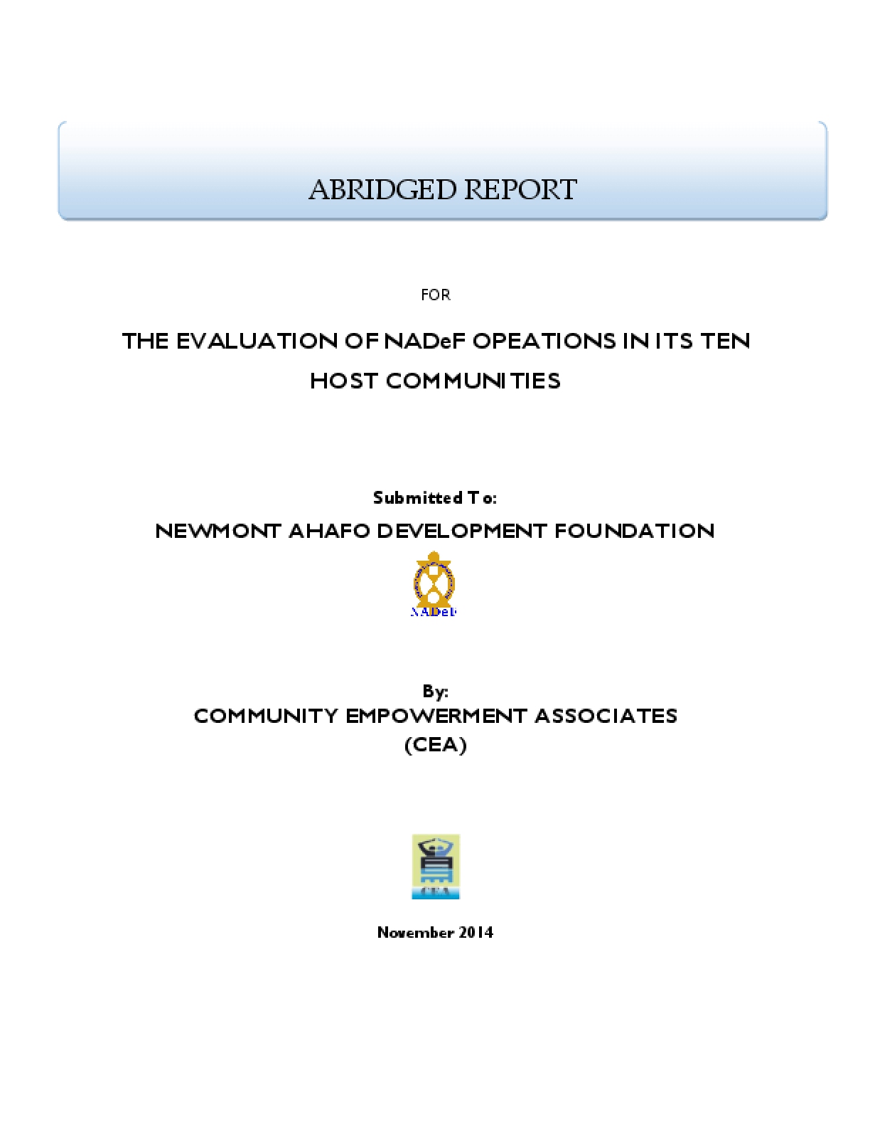 Abridged Report For The Evaluation of NADeF Operations In Its Ten Host Communities