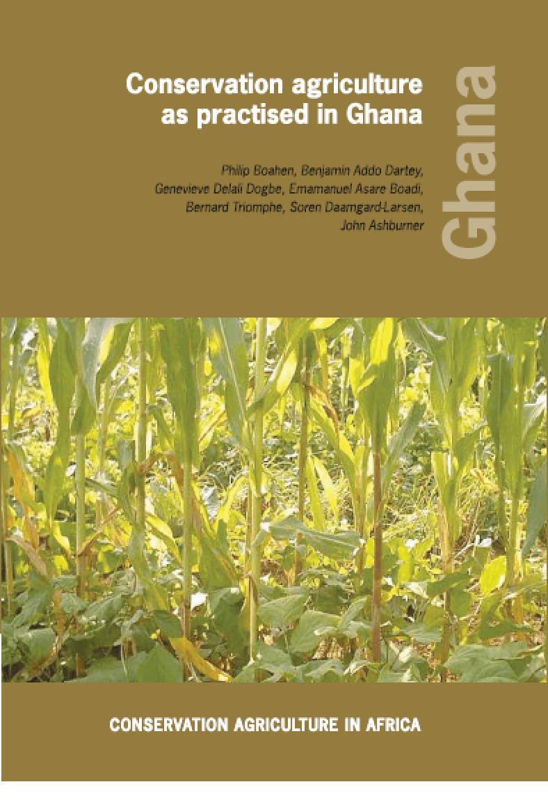 Conservation Agriculture as Practised in Ghana