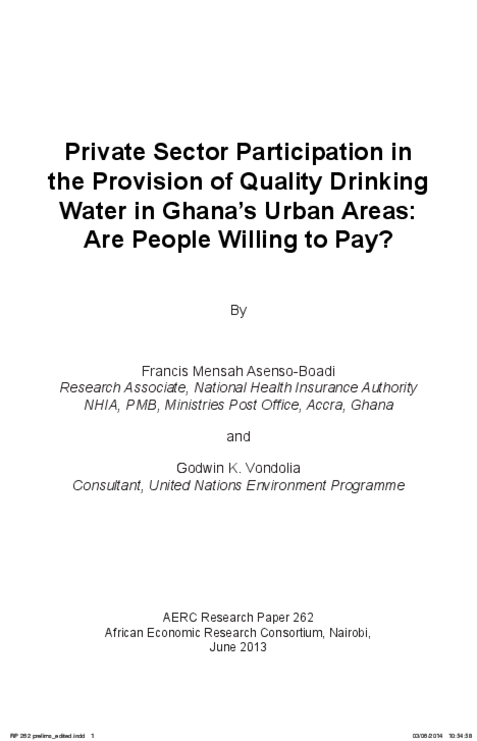 Private Sector Participation in the Provision of Quality Drinking Water in Ghana's Urban Areas: Are People Willing to Pay?