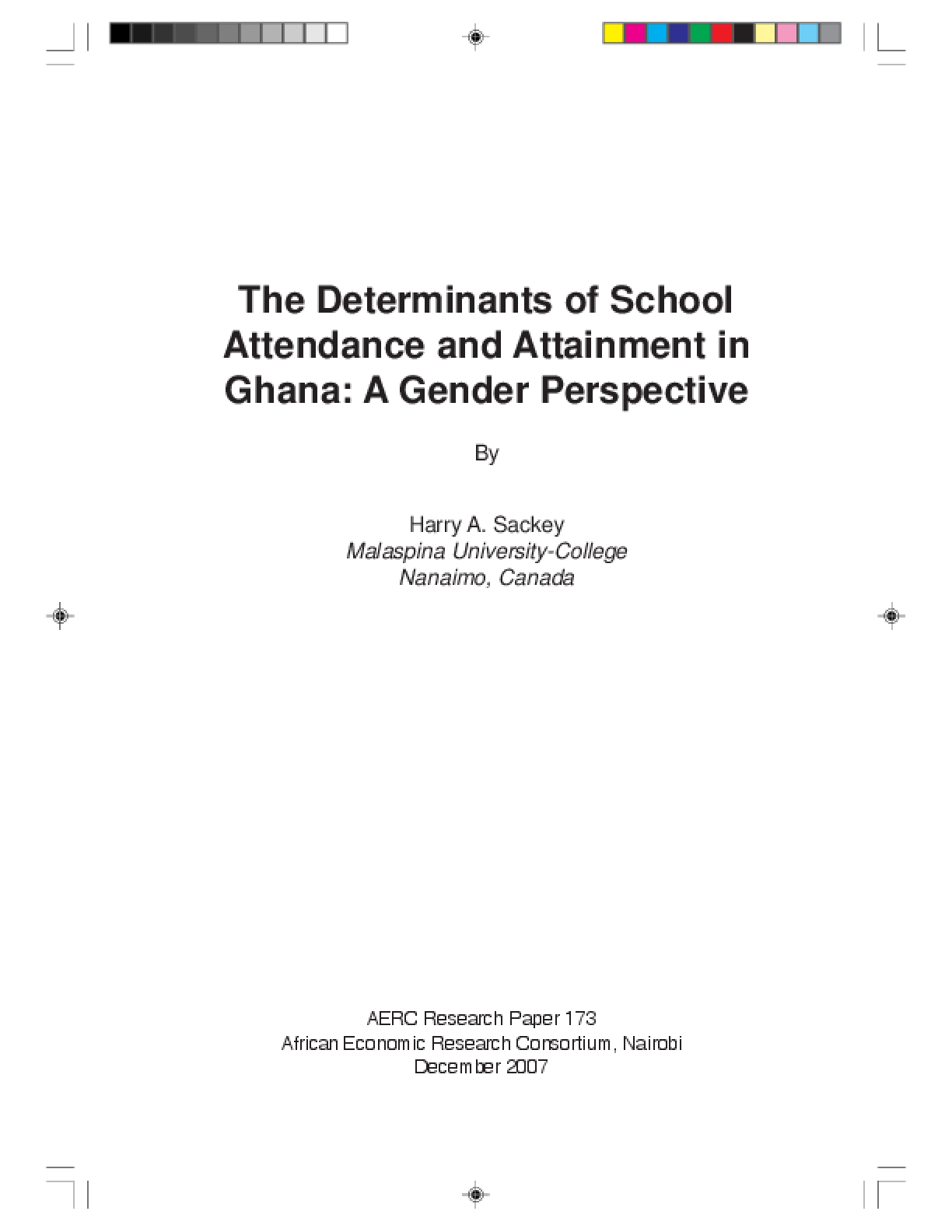 The Determinants of School Attendance and Attainment in Ghana: A Gender Perspective