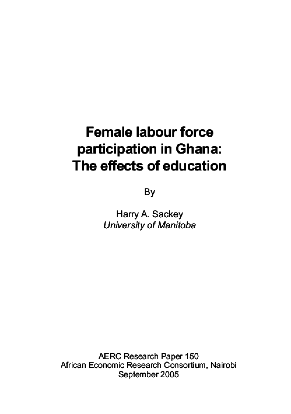 Female Labour Force Participation in Ghana: The Effects of Education