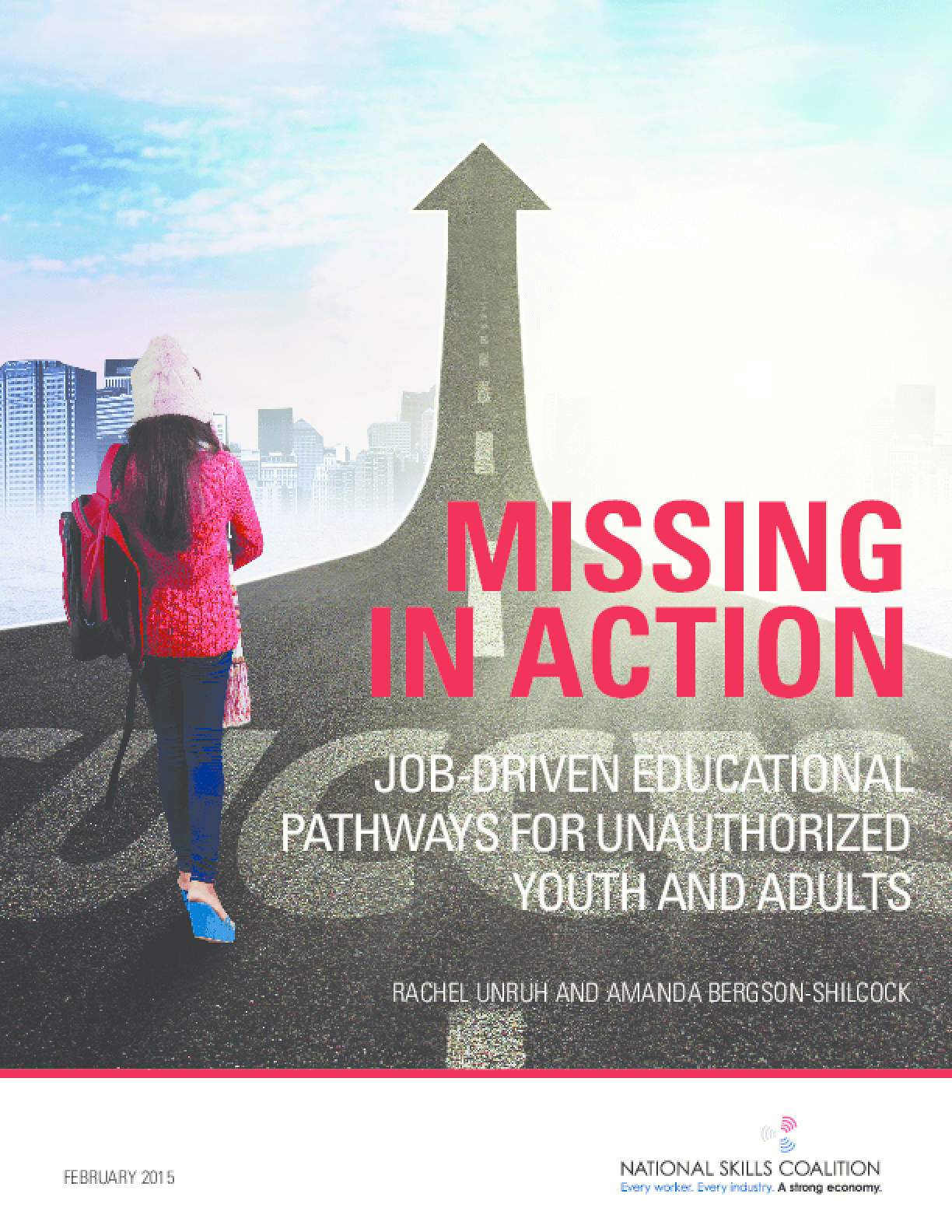 Missing in Action: Job-Driven Educational Pathways for Unauthorized Youth and Adults
