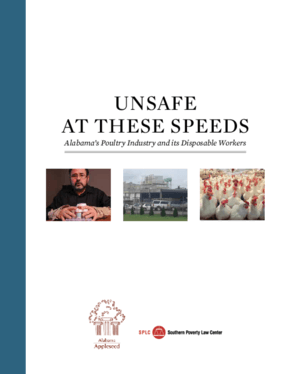 Unsafe at These Speeds: Alabama's Poultry Industry and its Disposable Workers