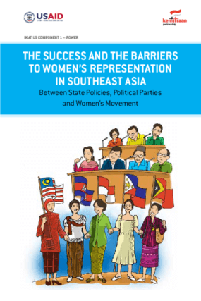 The Success and the Barriers to Women's Representation in Southeast Asia Between State Policies, Political Parties and Women's Movement