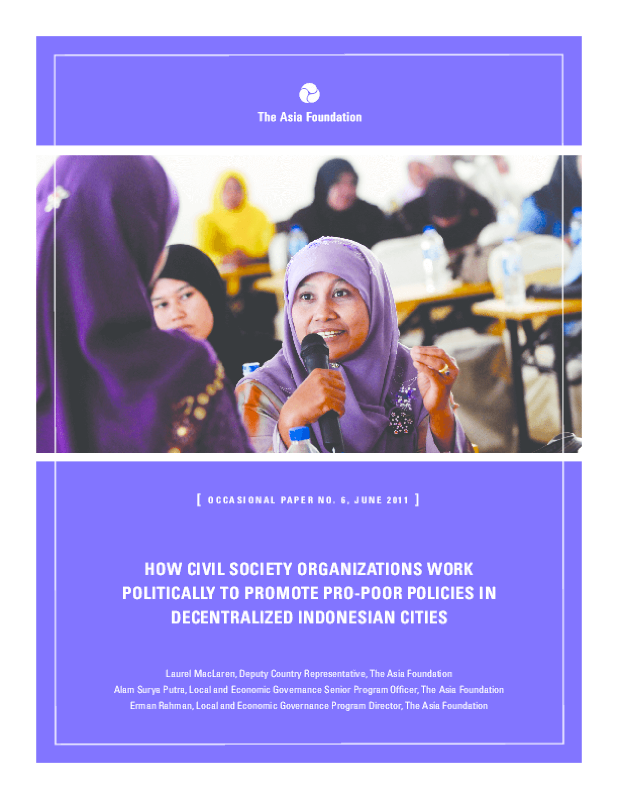 How Civil Society Organizations Works Politically to Promote Pro-Poor Policies in Decentralized Indonesian Cities