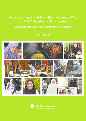 Access to Trade and Growth of Women's SMEs in APEC Developing Economies: Evaluating the Business Environment in Indonesia