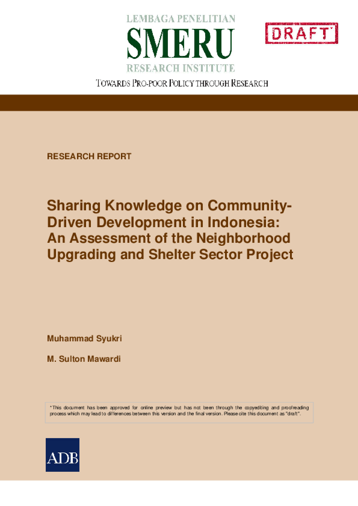 Sharing Knowledge on Community-Driven Development in Indonesia: An Assessment of the Neighborhood Upgrading and Shelter Sector Project