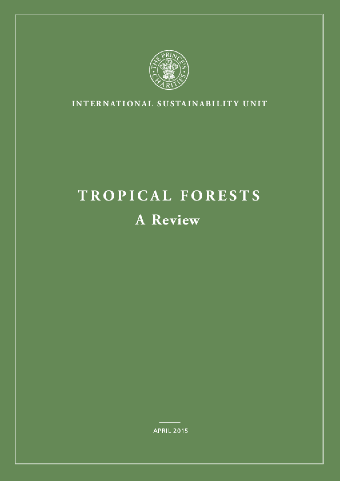 Tropical Forests: A Review