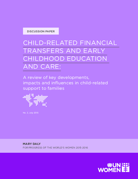 Child-related Financial Transfers and Early Childhood Education and Care: A Review of Key Developments, Impacts and Influences in Child-related Support to Families