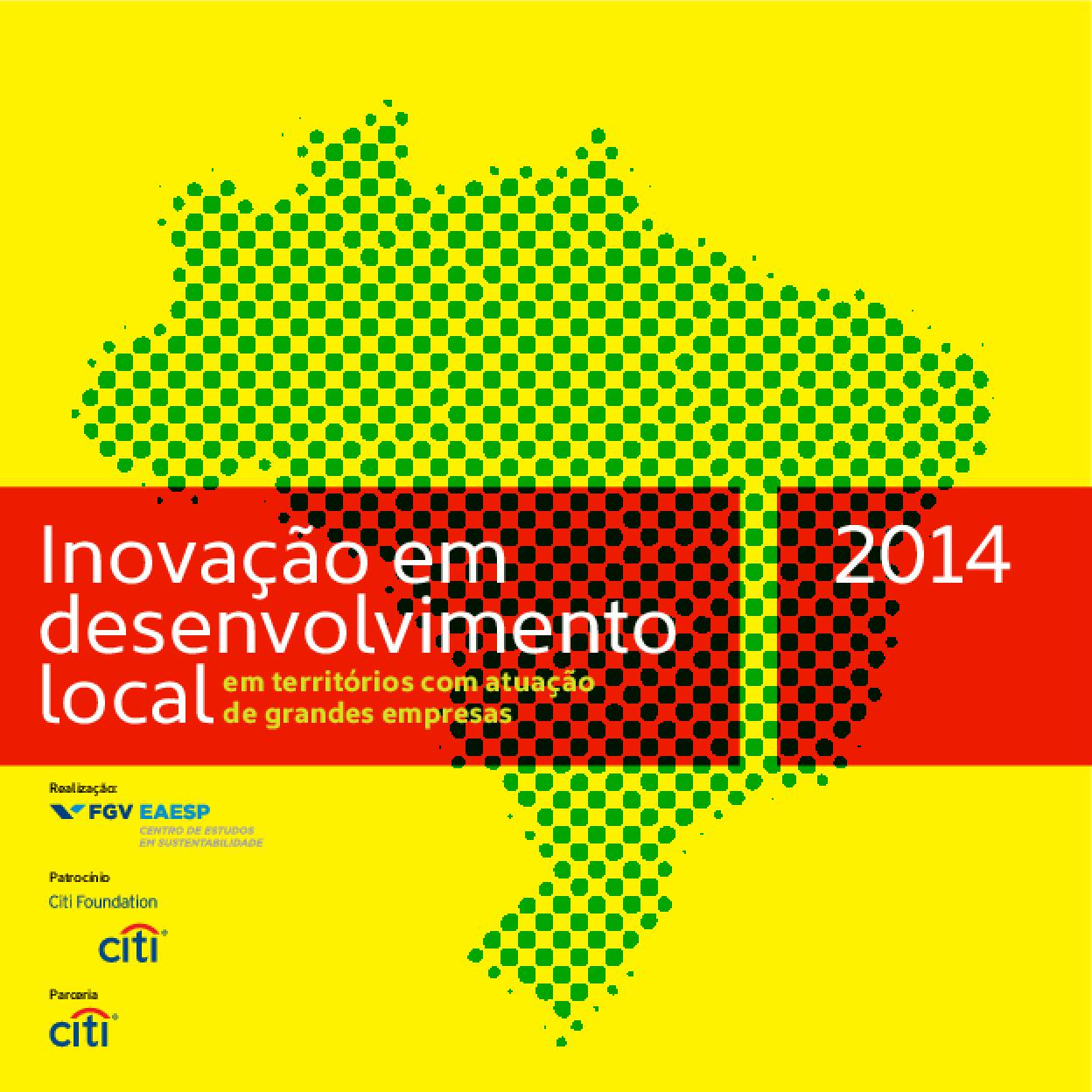 Inovação em desenvolvimento local: em territórios com atuação de grandes empresas
