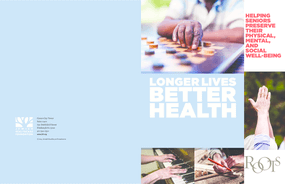 Longer Lives Better Health: Helping Seniors Preserve Their Physical, Mental and Social Well-Being