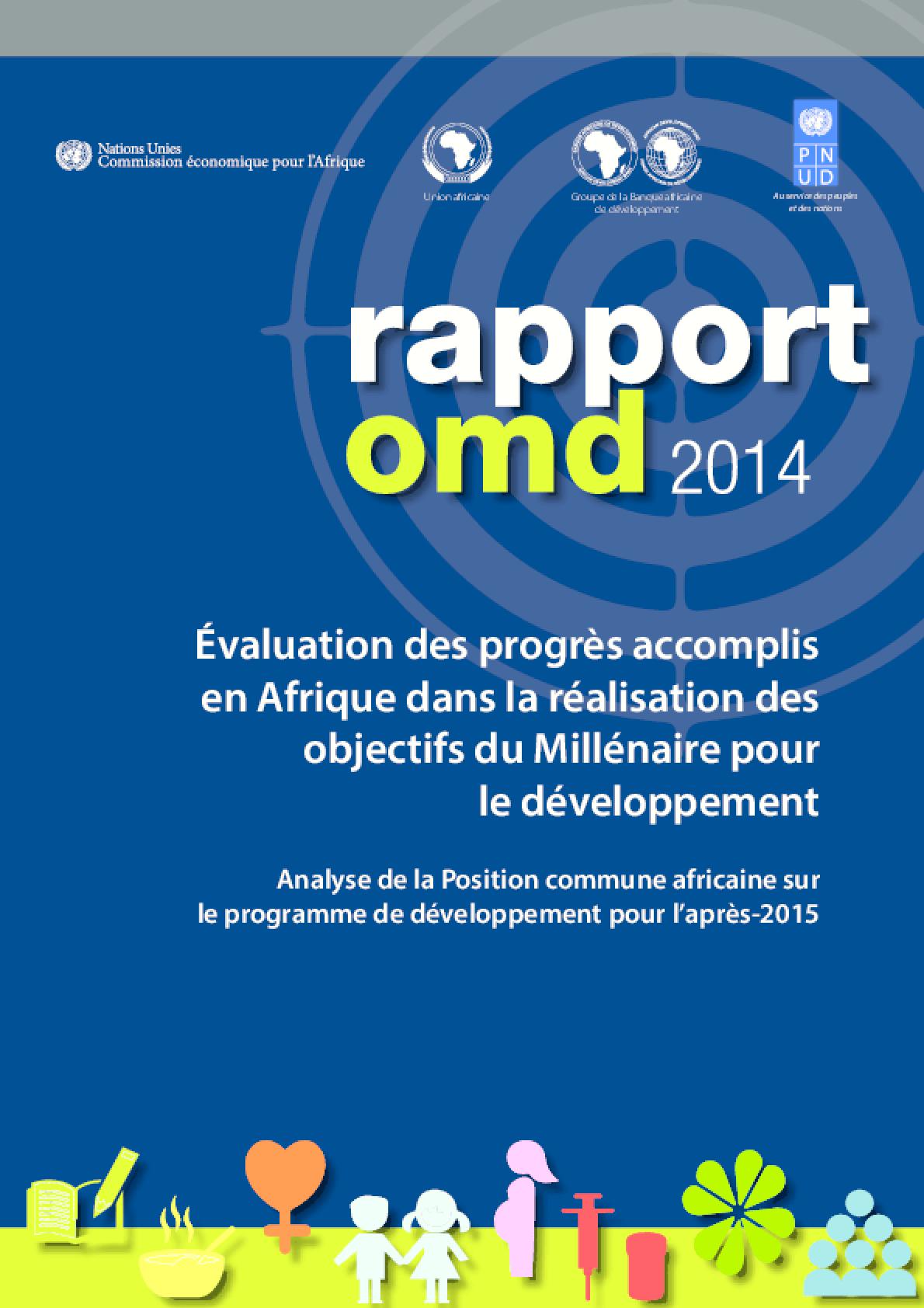 Rapport OMD 2014: Évaluation Des Progrès Accomplis En Afrique Dans La Réalisation Des Objectifs Du Millénaire Pour Le Développement