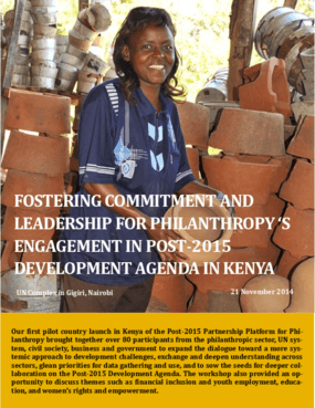 Fostering Commitment and Leadership for Philanthropy's Engagement in Post-2015 Development Agenda in Kenya