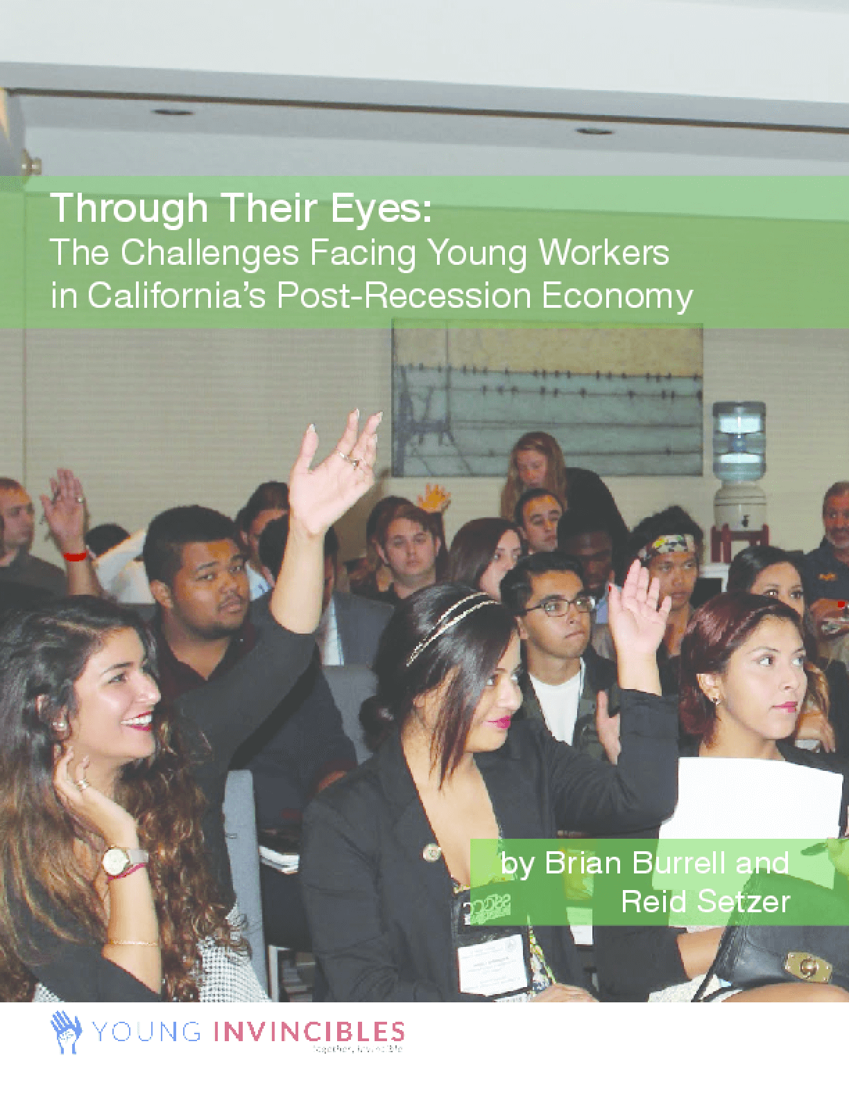 Through Their Eyes: The Challenges Facing Young Workers in California's Post-Recession Economy