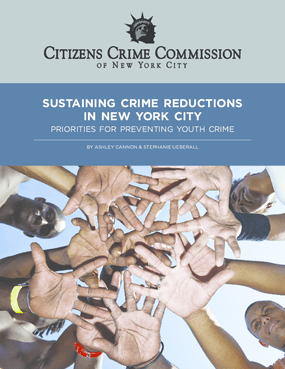 Sustaining Crime Reductions in New York City: Priorities for Preventing Youth Crime