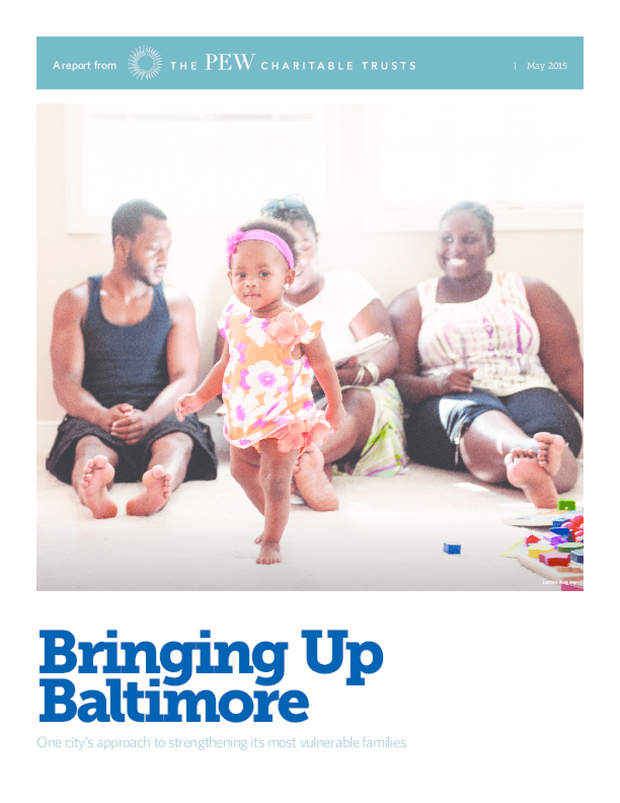 Bringing Up Baltimore: One City's Approach to Strengthening its Most Vulnerable Families