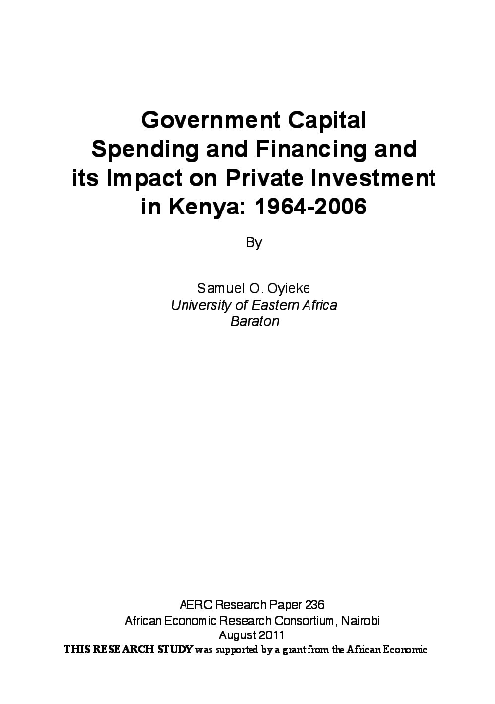 Government Capital Spending and Financing and its Impact on Private Investment in Kenya: 1964-2006