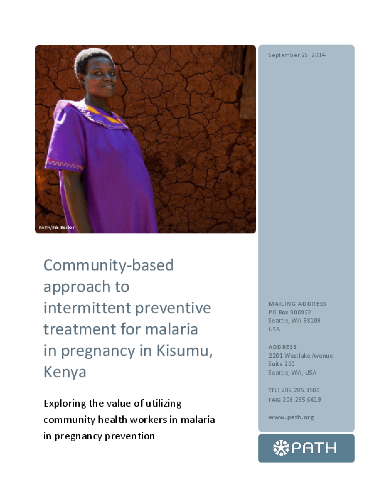Community-based Approach to Intermittent Preventive Treatment for Malaria in Pregnancy in Kisumu, Kenya