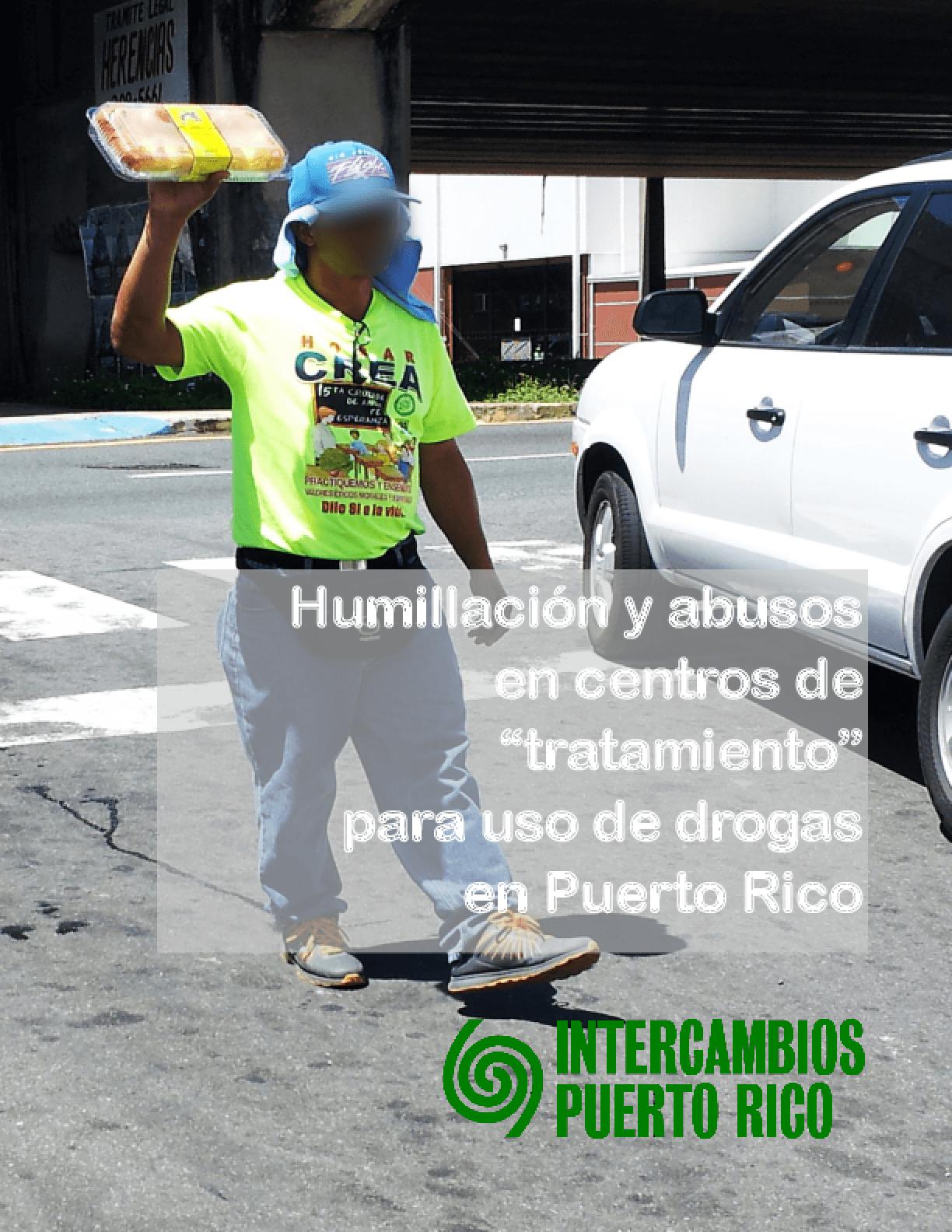 Humillación y Abusos en Centros de Tratamiento para uso de Drogas en Puerto Rico