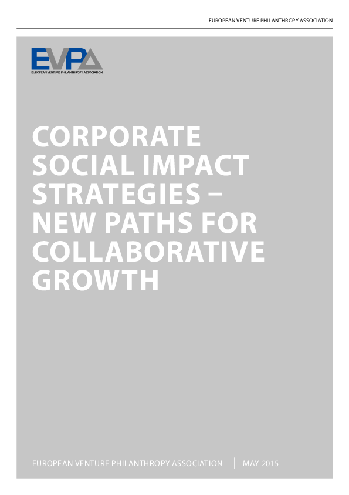 Corporate Social Impact Strategies: New Paths for Collaborative Growth