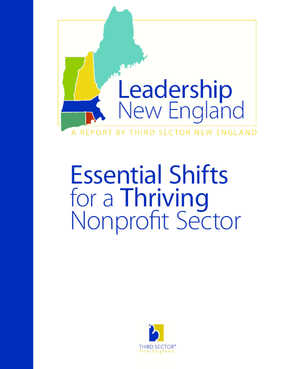 Leadership New England: Essential Shifts for a Thriving Nonprofit Sector