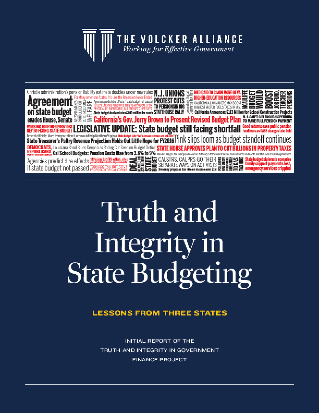 Truth and Integrity in State Budgeting: Lessons From Three States
