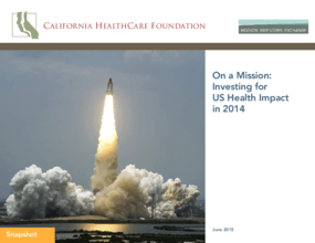 On a Mission: Investing for US Health Impact in 2014