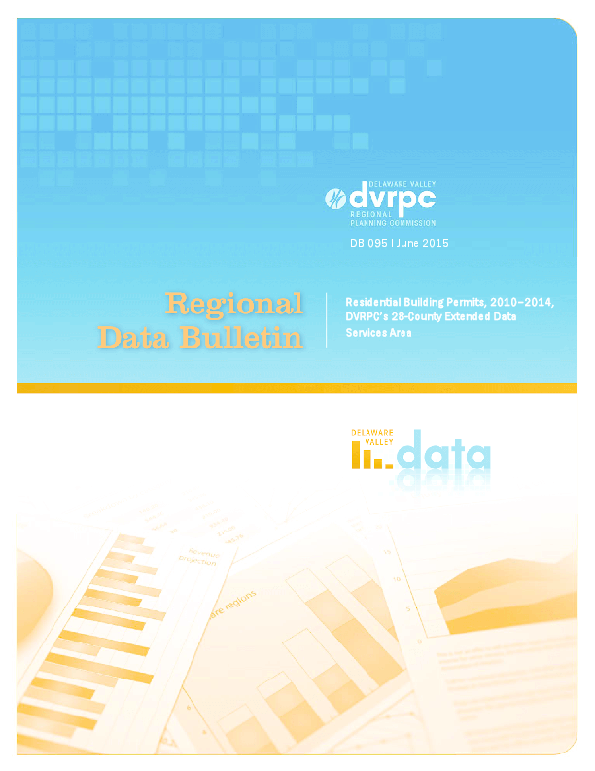 Regional Data Bulletin # 095: Residential Building Permits, 2010 -- 2014 DVRPC's 28-County Extended Data Services Area