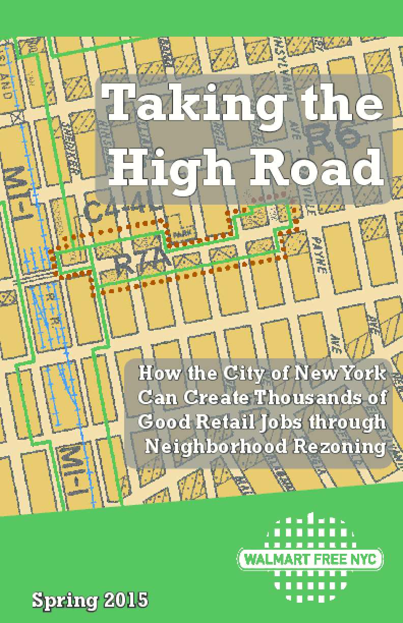 Taking the High Road: How the City of New York Can Create Thousands of Good Retail Jobs Through Neighborhood Rezoning