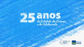 25 anos do Estatuto da Criança e do Adolescente (ECA): algumas visões