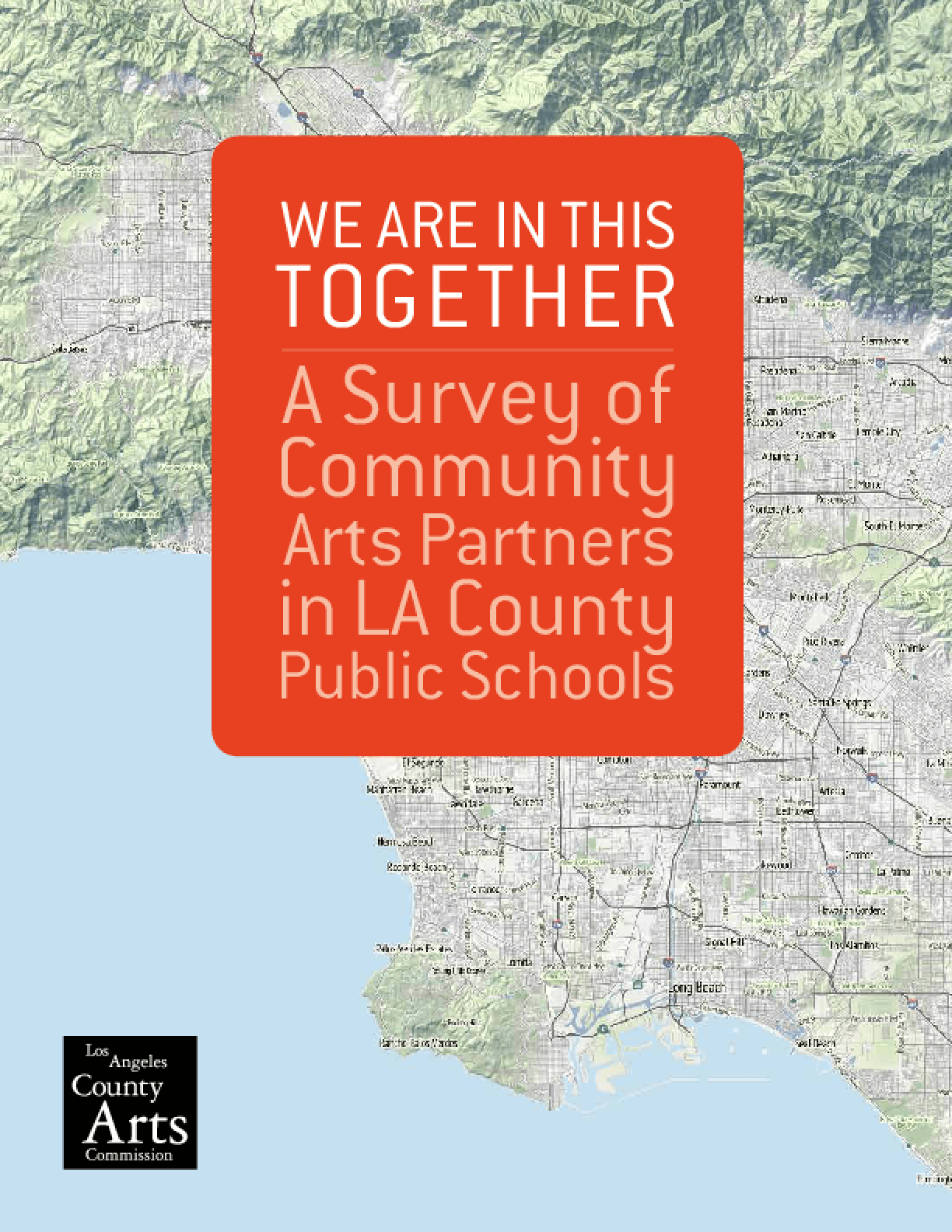 We Are in This Together: A Survey of Community Arts Partners in LA County Public Schools