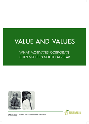 VALUE AND VALUES - WHAT MOTIVATES CORPORATE CITIZENSHIP IN SOUTH AFRICA?